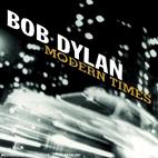 Bob Dylan: Modern Times