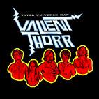 Valient Thorr: Total Universe Man