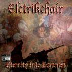 Elctrikchair: Eternity Into Darkness