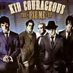 Kid Courageous: Use Me [EP]