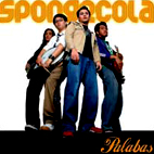Sponge Cola: Palabas