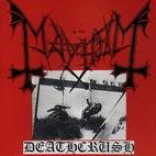 Mayhem: Deathcrush [EP]