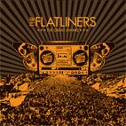 The Flatliners: The Great Awake