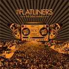 The Flatliners: The Great Awake