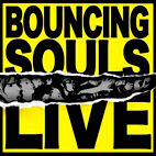 The Bouncing Souls: Live