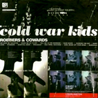 Cold War Kids: Robbers & Cowards