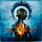 Diecast: Internal Revolution