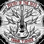 Frank Turner: Poetry Of The Deed
