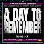 A Day to Remember: Homesick