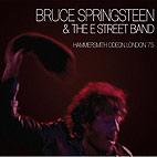 Bruce Springsteen: Hammersmith Odeon London '75