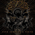 Evile: Five Serpent's Teeth