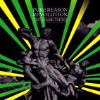 Pure Reason Revolution: The Dark Third