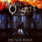 Born of Osiris: The New Reign