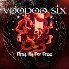 Voodoo Six: First Hit For Free