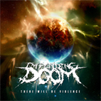 Impending Doom: There Will Be Violence