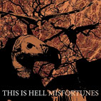 This Is Hell: Misfortunes
