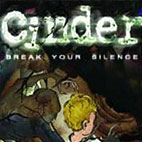 Cinder: Break Your Silence