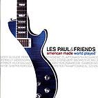 Les Paul: A Tribute To A Legend