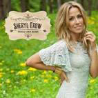 Sheryl Crow: Feels Like Home
