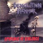 Demolition Hammer: Epidemic Of Violence