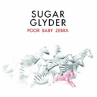 Sugar Glyder: Poor Baby Zebra