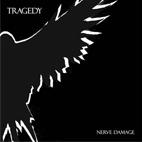 Tragedy: Nerve Damage