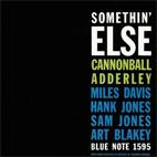 Cannonball Adderley: Somethin' Else