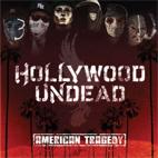 Hollywood Undead: American Tragedy
