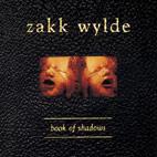 Zakk Wylde: Book Of Shadows