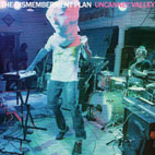 The Dismemberment Plan: Uncanney Valley