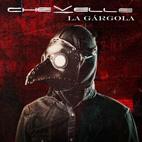 Chevelle: La Gargola
