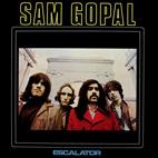 Sam Gopal: Escalator
