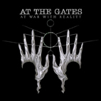 At the Gates: At War With Reality