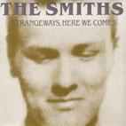 The Smiths: Strangeways, Here We Come