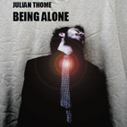 Julian Thome: Being Alone [Single]