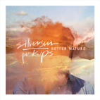 Silversun Pickups: Better Nature