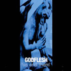 Godflesh: Us And Them