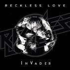 Reckless Love: InVader