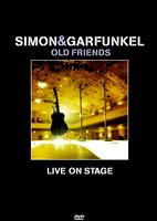 Simon & Garfunkel: Old Friends: Live On Stage [DVD]