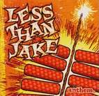 Less Than Jake: Anthem