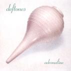 Deftones: Adrenaline