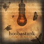 Hoobastank: Fight Or Flight