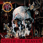 Slayer: South Of Heaven