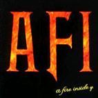 AFI: A Fire Inside