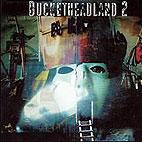 Buckethead: Bucketheadland 2