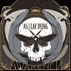 As I Lay Dying: Awakened