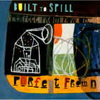 Built to Spill: Perfect From Now On