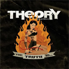 Theory of a Deadman: The Truth Is...