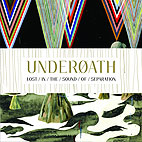 Underoath: Lost In The Sound Of Separation