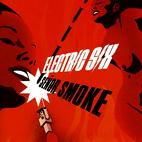 Electric Six: Senor Smoke